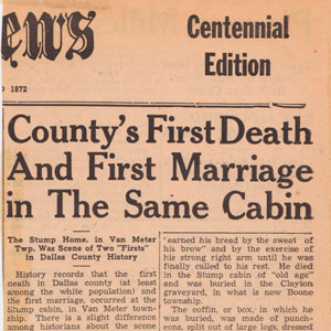 County's first death and marriage in same cabin