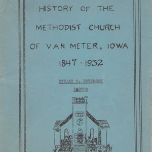 Van Meter Methodist Church History 1847 1932 front cover